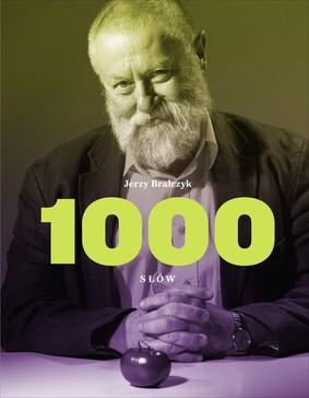 Jerzy Bralczyk - 1 000 słów