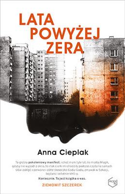 Anna Cieplak - Lata powyżej zera