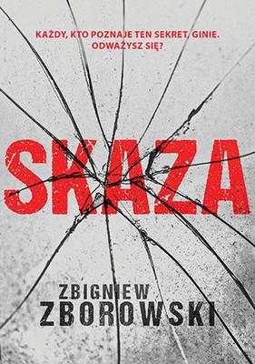 Zbigniew Zborowski - Skaza