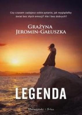 Grażyna Jeromin-Gałuszka - Legenda