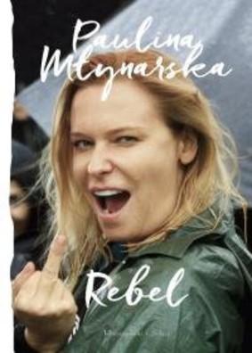 Paulina Młynarska - Rebel