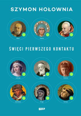 Szymon Hołownia - Święci pierwszego kontaktu