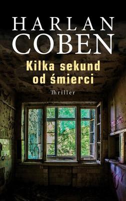 Harlan Coben - Mickey Bolitar. Tom 2. Kilka sekund od śmierci