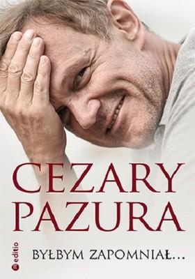 Cezary Pazura - Byłbym zapomniał...