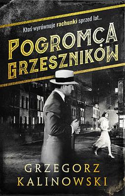 Grzegorz Kalinowski - Pogromca grzeszników