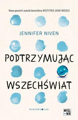 Jennifer Niven - Podtrzymując wszechświat