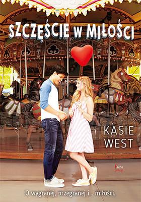 Kasie West - Szczęście w miłości / Kasie West - Lucky In Love
