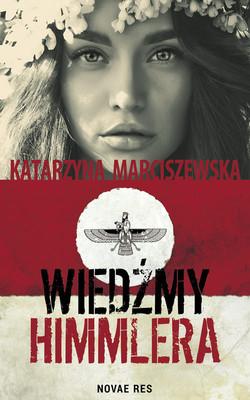 Katarzyna Marciszewska - Wiedźmy Himmlera