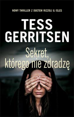 Tess Gerritsen - Sekret, którego nie zdradzę