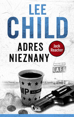 Lee Child - Adres nieznany