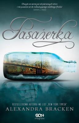 Alexandra Bracken - Pasażerka / Alexandra Bracken - The Passenger