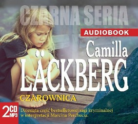 Camilla Läckberg - Saga o Fjallbace. Tom 10. Czarownica / Camilla Läckberg - Häxan