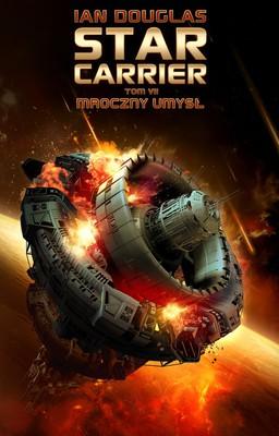 Ian Douglas - Star Carrier. Tom 7. Mroczny umysł