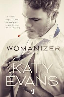 Katy Evans - Manwhore. Tom. 4. Womanizer / Katy Evans - Womanizer