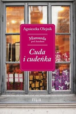 Agnieszka Olejnik - Cuda i cudeńka