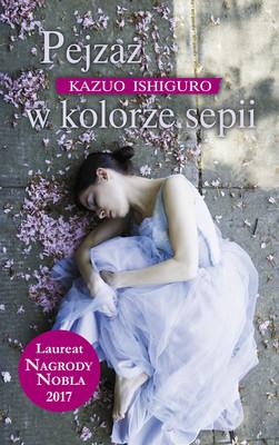 Kazuo Ishiguro - Pejzaż w kolorze sepii / Kazuo Ishiguro - A Pale View Of The Hills
