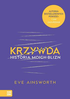 Eve Ainsworth - Krzywda. Historia moich blizn
