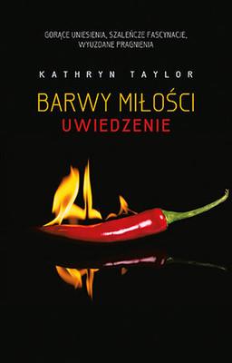 Kathryn Taylor - Barwy miłości. Uwiedzenie / Kathryn Taylor - Colours Of Love - 4