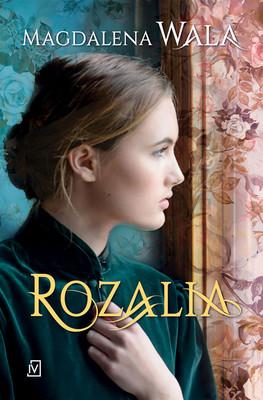 Magdalena Wala - Rozalia