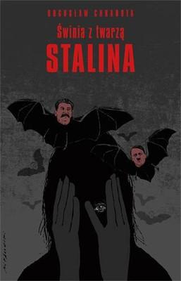 Bogusław Chrabota - Świnia z twarzą Stalina