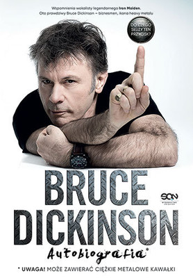 Bruce Dickinson - Bruce Dickinson. Autobiografia / Bruce Dickinson - What Does This Button Do?