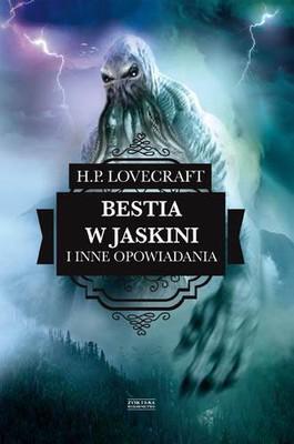 H.P. Lovecraft - Bestia w jaskini i inne opowiadania