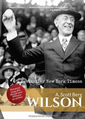 A. Scott Berg - Wilson