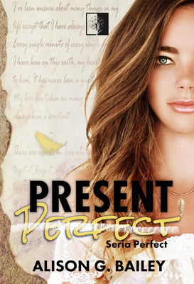 Alison G. Bailey - Present Perfect