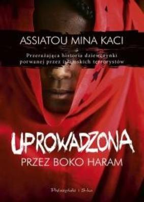Assiatu, Mina Kaci - Uprowadzona przez Boko Haram