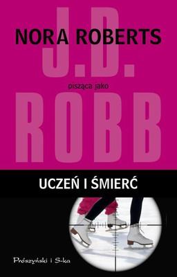 J.D. Robb - Uczeń i śmierć