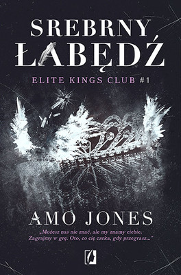 Amo Jones - Elite Kings Club. Tom 1. Srebrny łabędź