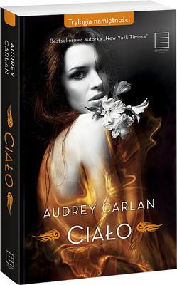 Audrey Carlan - Trylogia namiętności. Tom 1. Ciało