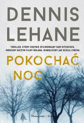 Dennis Lehane Pokochac noc ebook