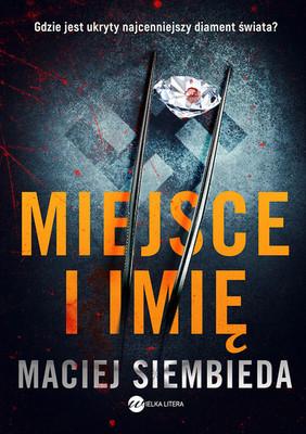 Maciej Siembieda - Miejsce i imię