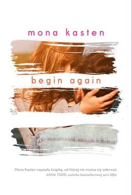 Mona Kasten - Begin Again