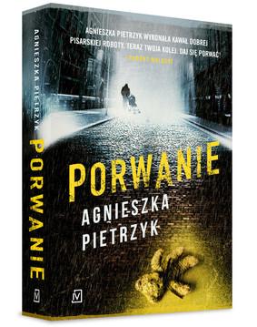 Agnieszka Pietrzyk - Porwanie