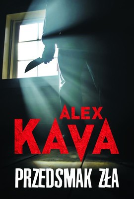 Alex Kava - Przedsmak zła