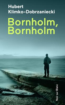 Hubert Klimko-Dobrzaniecki - Bornholm, Bornholm