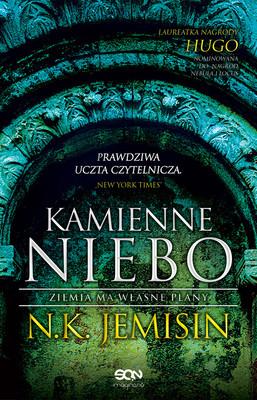 N.K. Jemisin - Pęknięta Ziemia. Tom 3. Kamienne niebo / N.K. Jemisin - Stone Sky