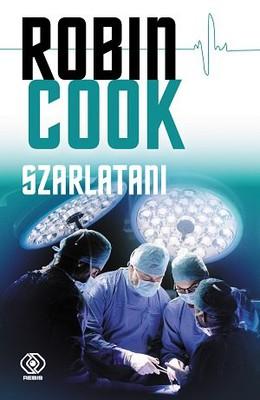 Robin Cook - Szarlatani