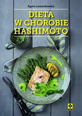 Agata Lewandowska - Dieta w chorobie Hashimoto