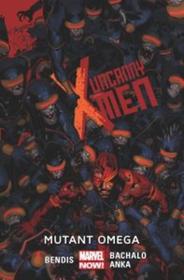 Brian Michael Bendis - Uncanny X-Men. Tom 5. Mutant omega