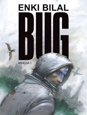 Enki Bilal - Mistrzowie komiksu. Tom 1. Bug