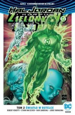 Robert Venditti - Hal Jordan i Korpus Zielonych Latarni. Tom 2. Światło w butelce