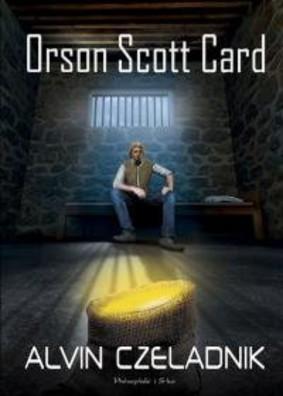 Orson Scott Card - Opowieść o Alvinie Stwórcy. Tom 4. Alvin Czeladnik