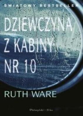 Ruth Ware - Dziewczyna z kabiny nr 10