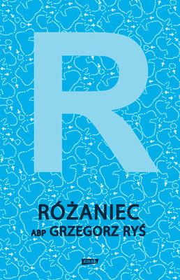 Grzegorz Ryś - Różaniec