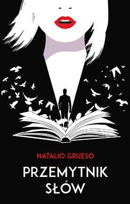 Natalio Grueso - Przemytnik słów / Natalio Grueso - La Soledad