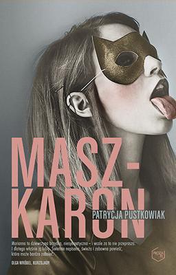 Patrycja Pustkowiak - Maszkaron