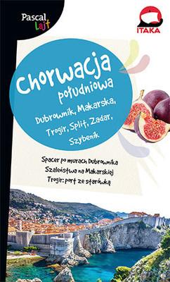 Aleksandra Chabros-Zagórska - Chorwacja Południowa. Dubrownik, Makarska, Trogir, Split, Zadar, Szybenik